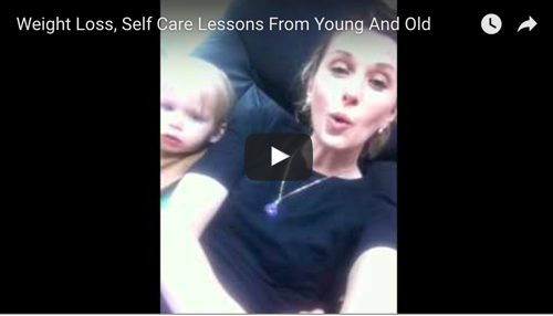 Weight Loss, Self Care Lessons From Young And Old