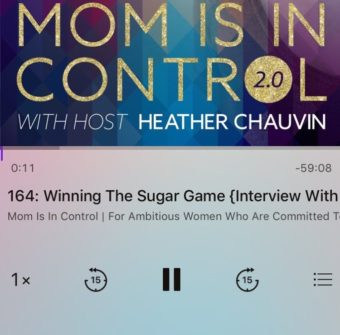 Mom's In Control Podcast: Winning The Sugar Game