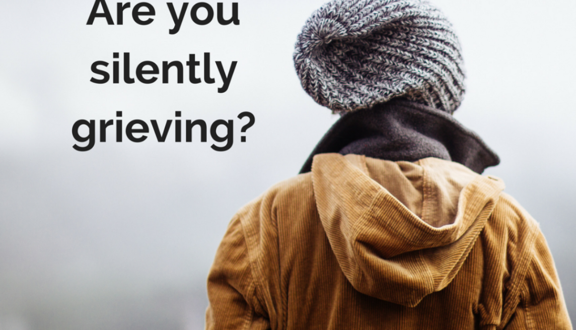 Are you silently grieving-