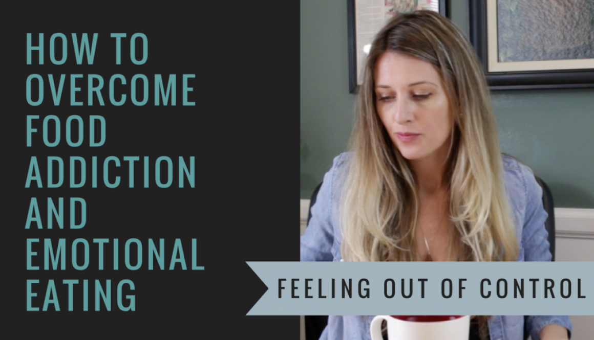 How to overcome food addiction and emotional eating