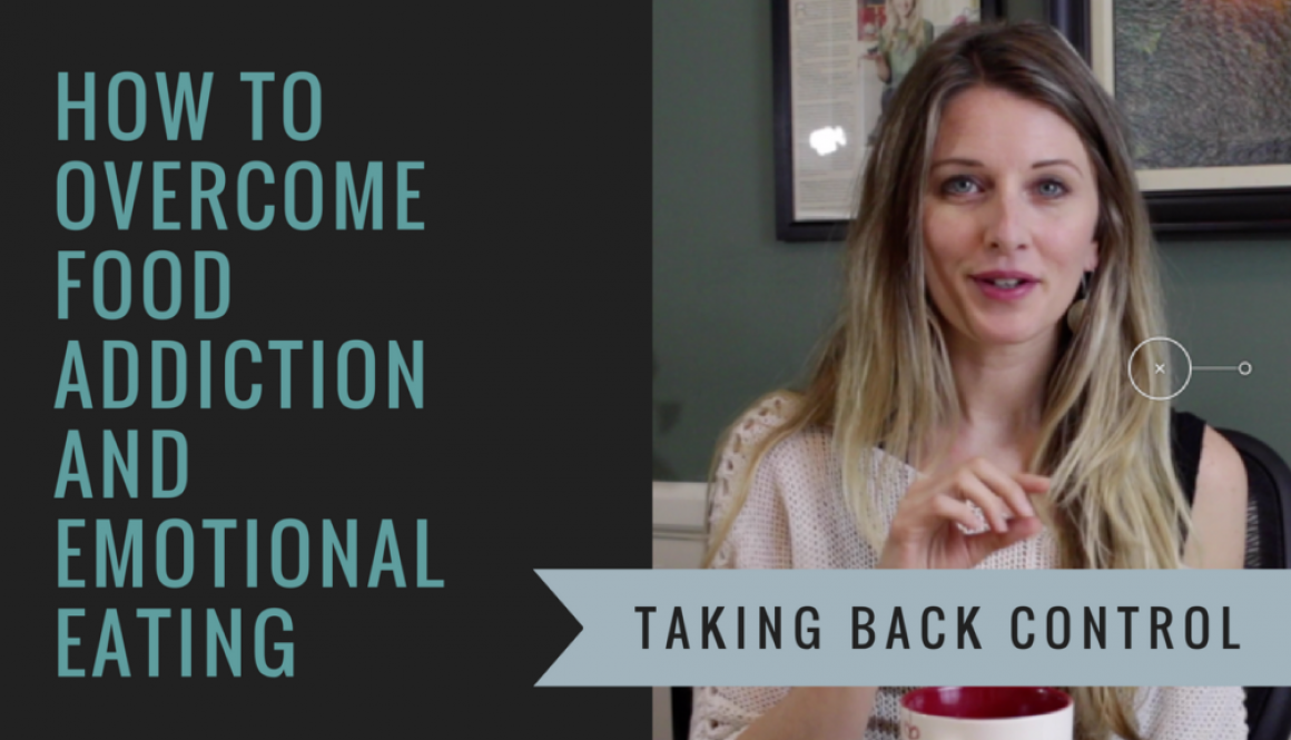 How to overcome food addiction and emotional eating - taking back control