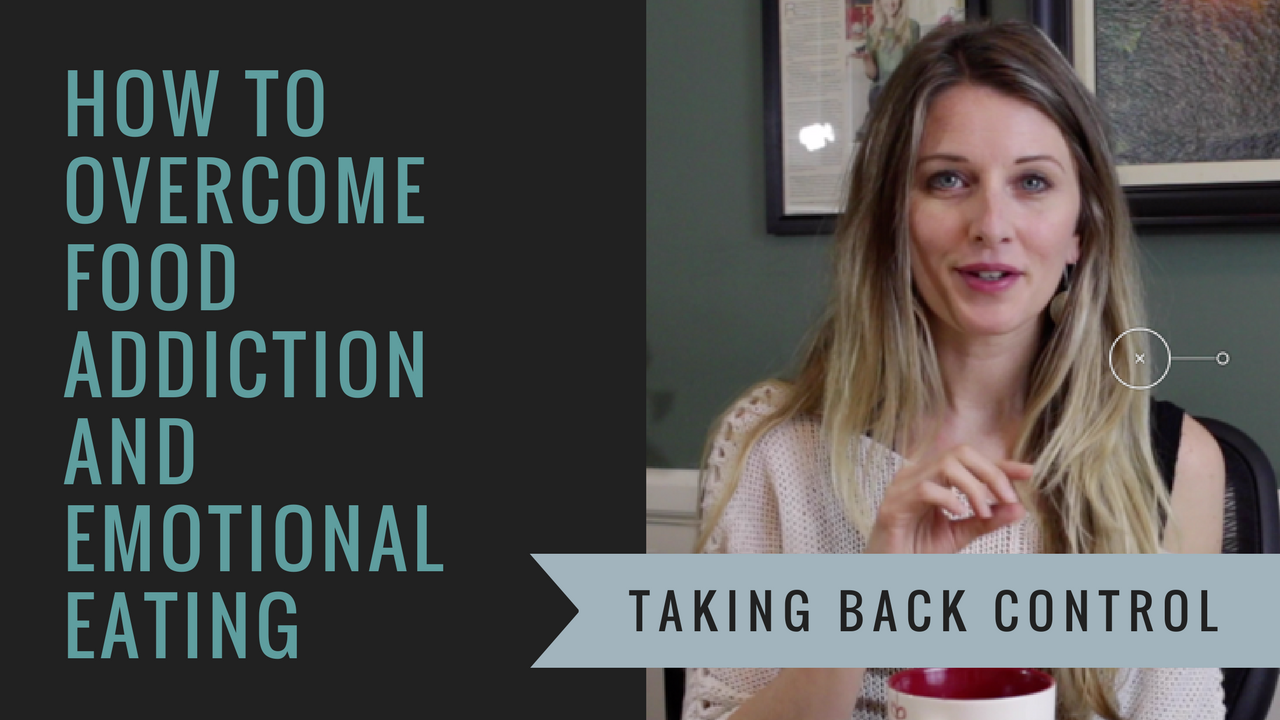 How to overcome food addiction and emotional eating: taking back control